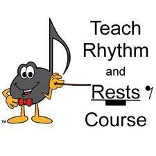 Teach Rhythm and Rests Course