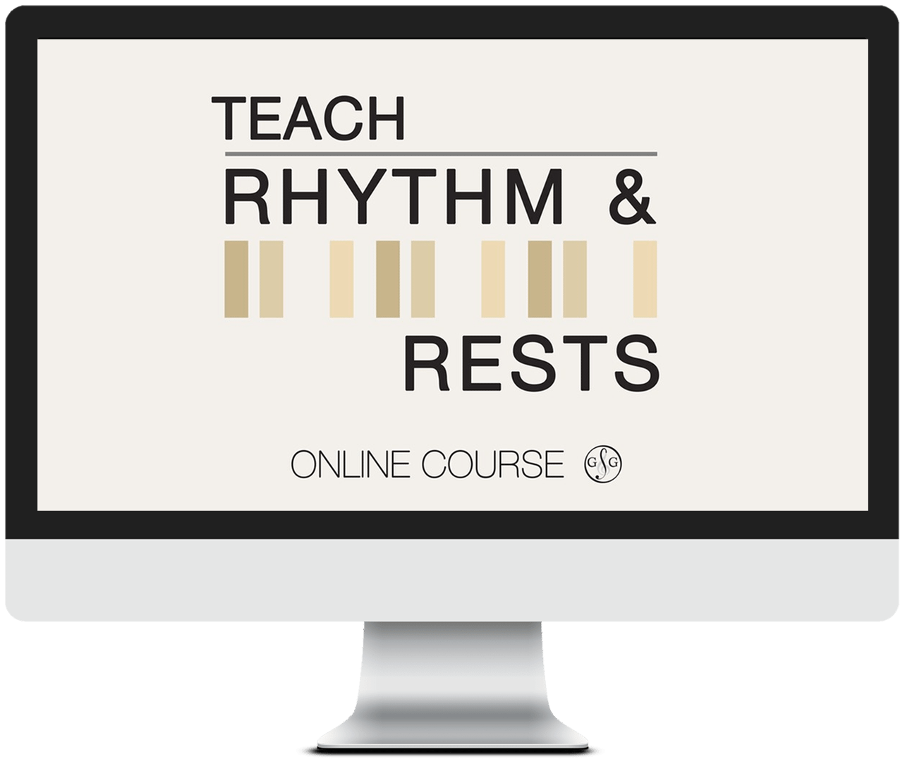 Teach Rhythm and Rests Course - Online
