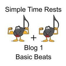 Simple Time Rests Blog 1 Basic Beats
