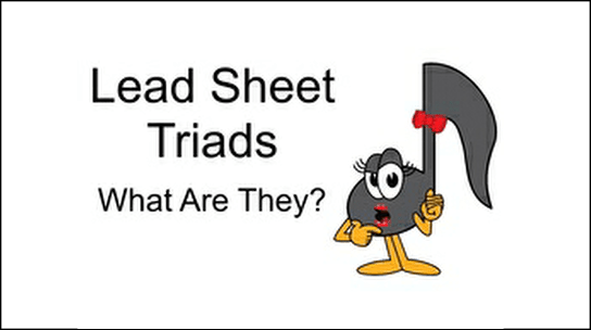 Lead Sheet Triads Ultimate Music Theory