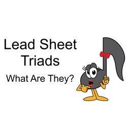 Lead Sheet Triads
