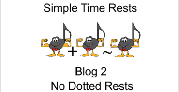 Simple Time Rests Blog 2 – No Dotted Rests