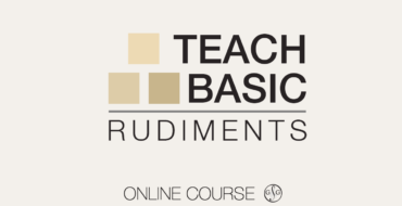 Teach Basic Rudiments Mini-Course