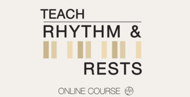 Teach Rhythm & Rests Course