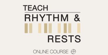 Teach Rhythm & Rests Course
