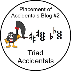 Blog 2 - Triad Accidentals