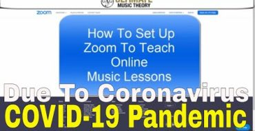 Coronavirus – How to set up zoom to teach online music lessons – COVID-19 Pandemic