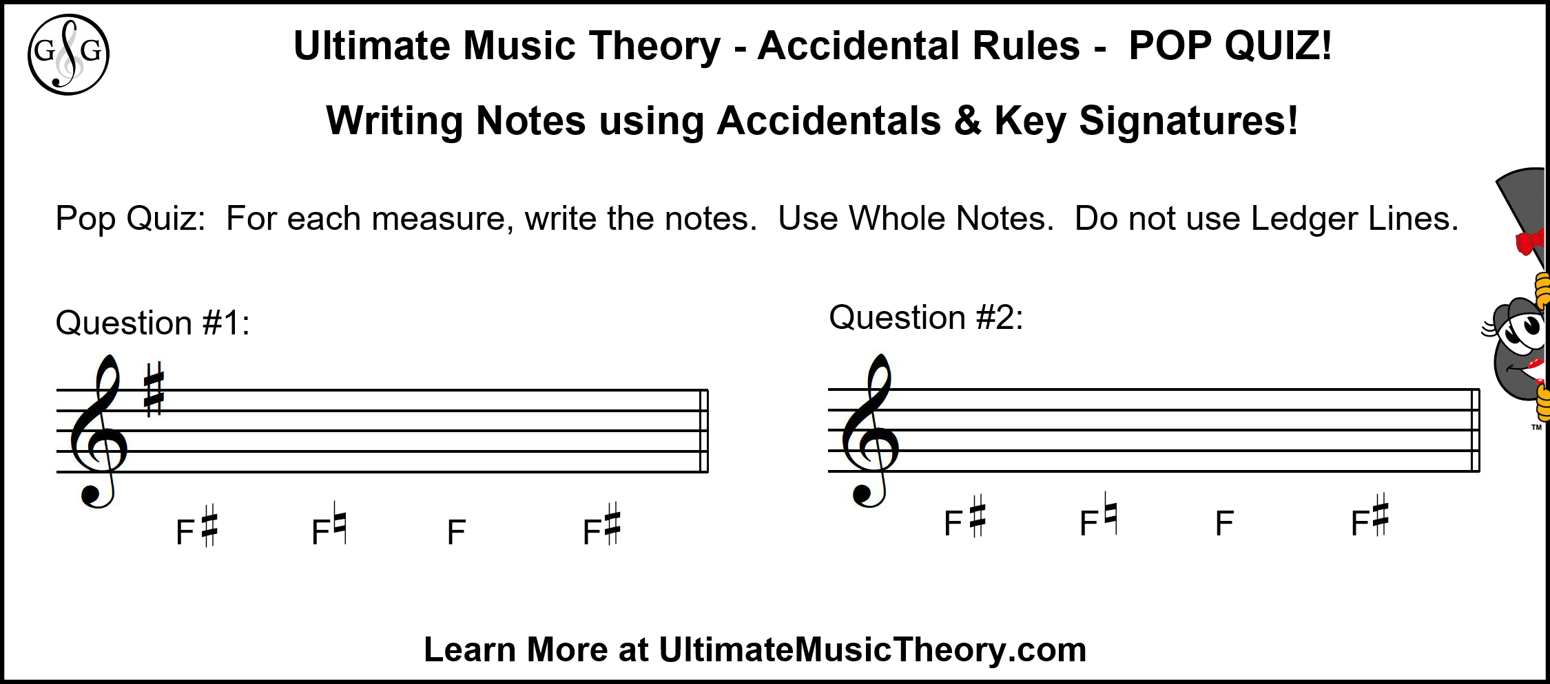 UMT Pop Quiz - Writing Notes using Accidentals and Key Signatures