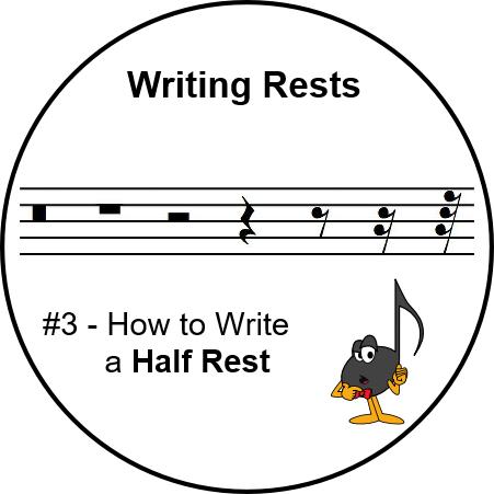 Writing Rests - Half Rest - UltimateMusicTheory.com