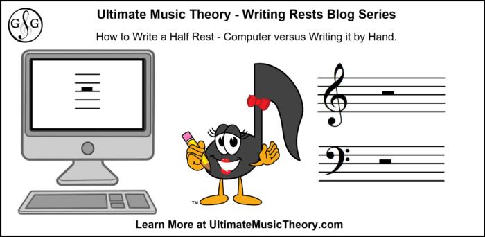 UMT Writing Rests Blog 3 - Half rest Computer versus by Hand