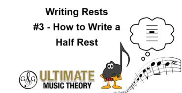 Writing Rests – Half Rest
