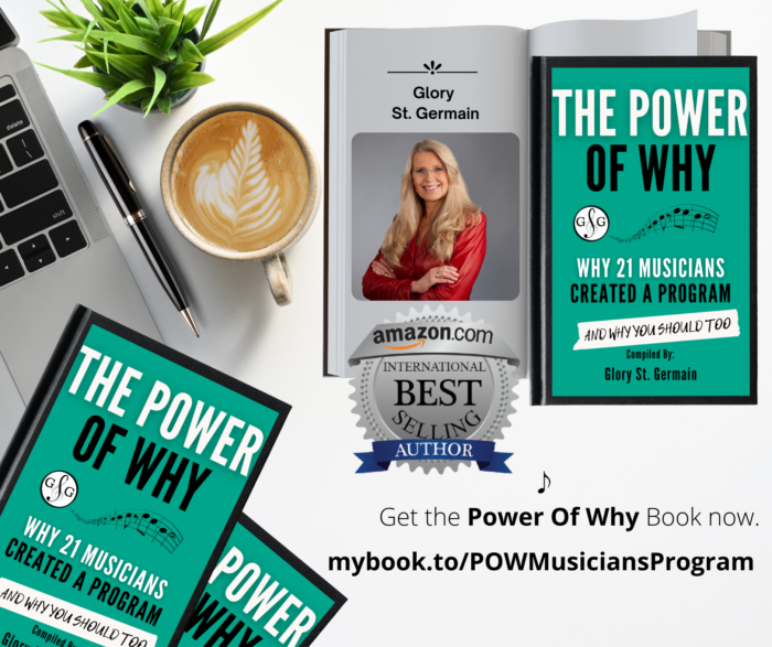 The Power Of Why Musicians - Glory St. Germain